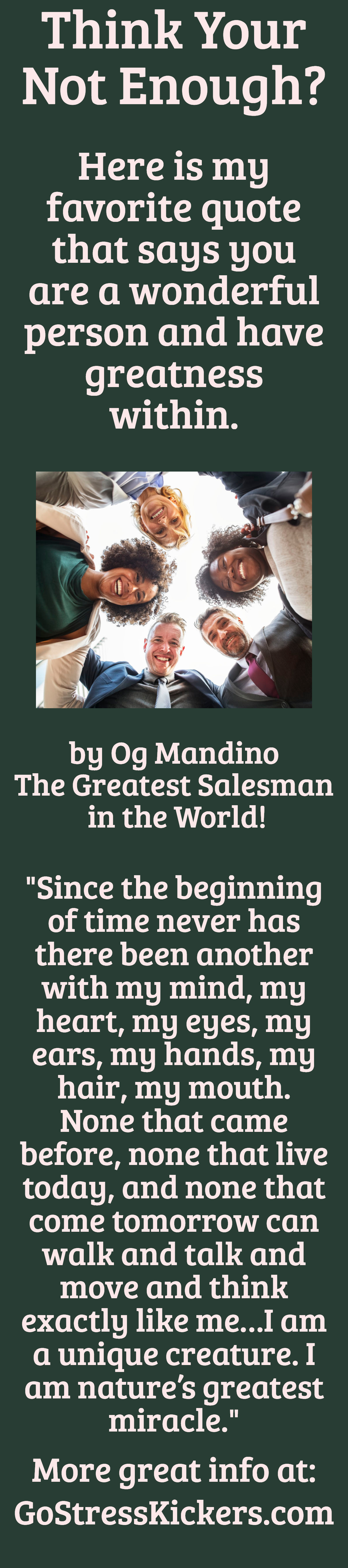 Og Mandinos Quote I Am Natures Greatest Miracle